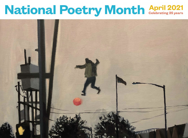 Headline: National Poetry Month Image: A person floating above the ground with a ball in a residential area